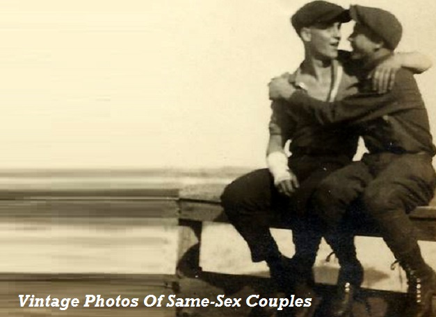Check Out These Incredible Vintage Photos Of Gay Couples