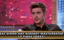 Zac Efron Tells James Franco He Can Masturbate 17 Times A Day While Driving